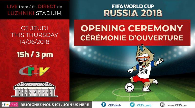 CÉRÉMONIE D'OUVERTURE/ OPENING CEREMONY WORLD CUP 2018