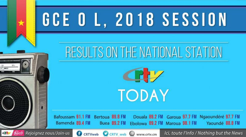 Results GCE OL And AL 2018 Cameroon Radio Television