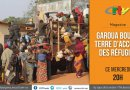 Magazine: Une Visite à Garoua Boulai – 19 Septembre 2018