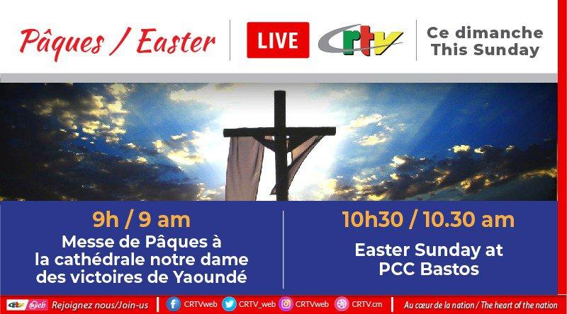 THIS EASTER SUNDAY ON CRTV/ CE DIMANCHE DE PÂQUES SUR LA CRTV