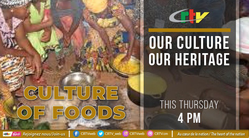 OUR CULTURE OUR HERITAGE: CULTURE FOR FOODS