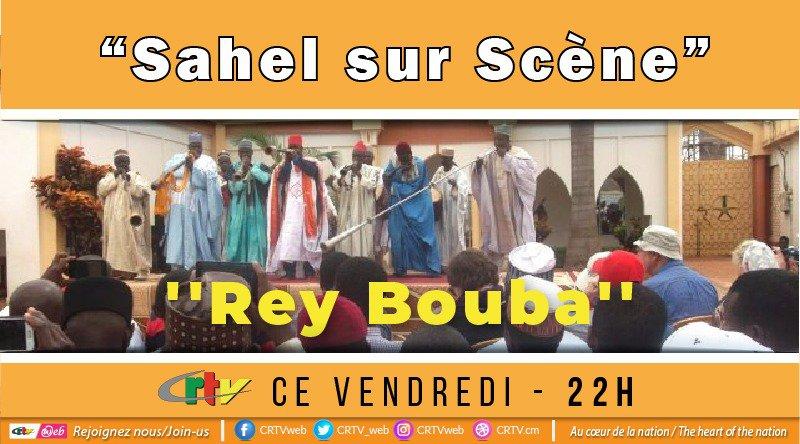 Sahel sur scène : Rey Bouba