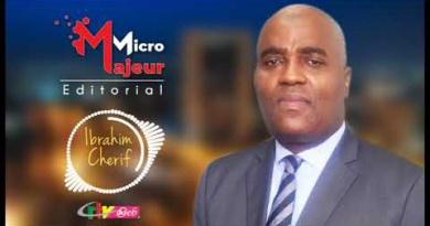 Micro Majeur: IBRAHIM CHERIF – 06 Août 2020